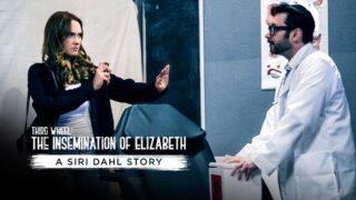 Third Wheel: The Insemination Of Elizabeth – A Siri Dahl Story