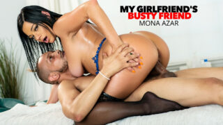 Sexy and Juicy, Mona Azar, gets oiled up and massaged by her friend's boyfriend, then gets her pussy worked!